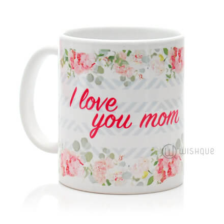 I love You Mom Floral Printed Mug