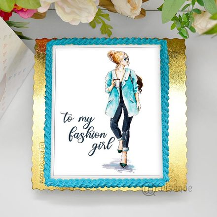 To My Fashion Girl Edible Print Cake 1.5Kg