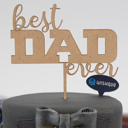 Best Dad Ever Wooden Cake Topper