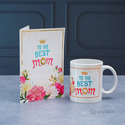 To The Best Mom Floral Greeting Card & Printed Mug